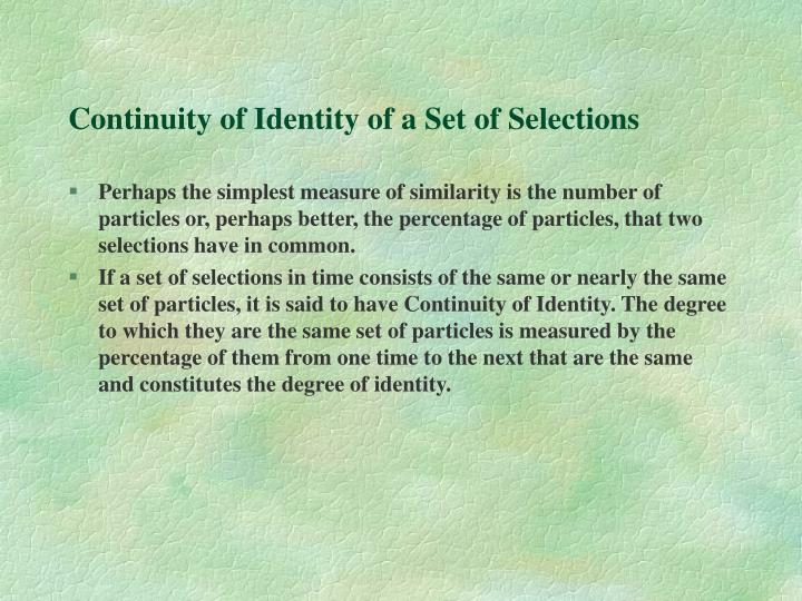 Continuity of Identity of a Set of Selections