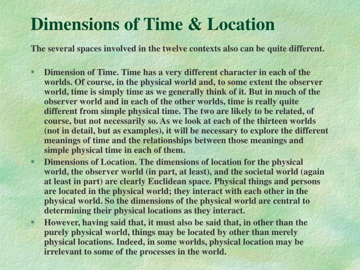 Dimensions of Time & Location