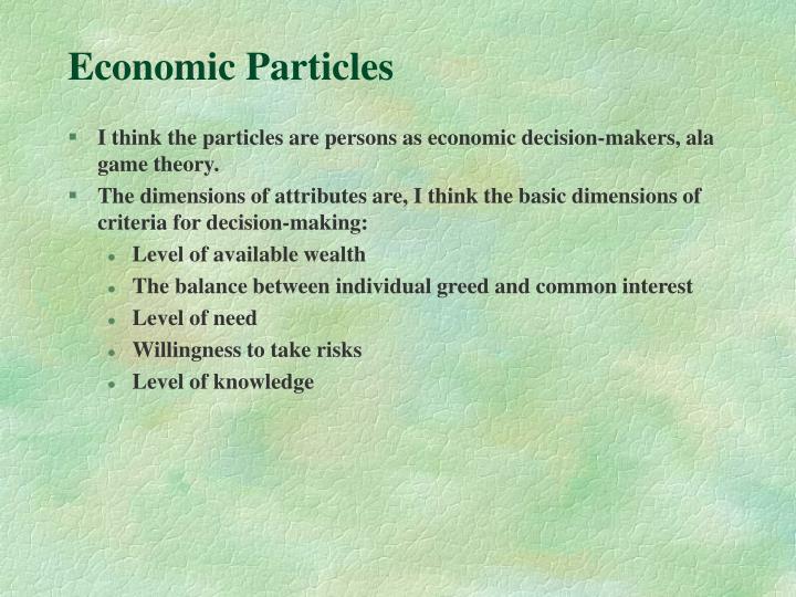 Economic Particles