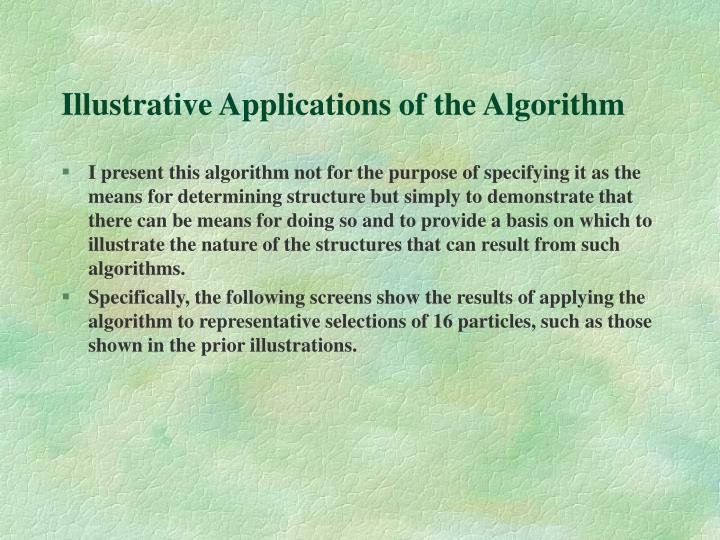 Illustrative Applications of the Algorithm