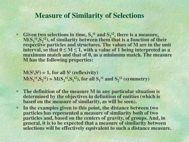 Measure of Similarity of Selections