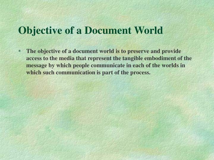 Objective of a Document World