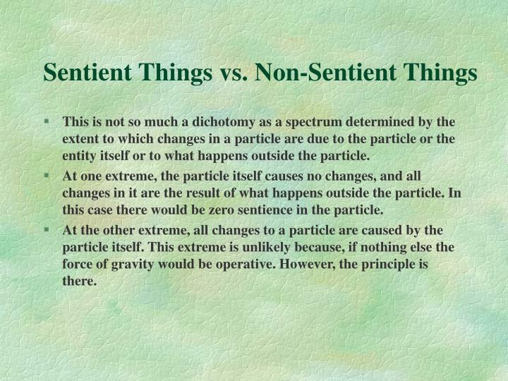 Sentient Things vs. Non-Sentient Things