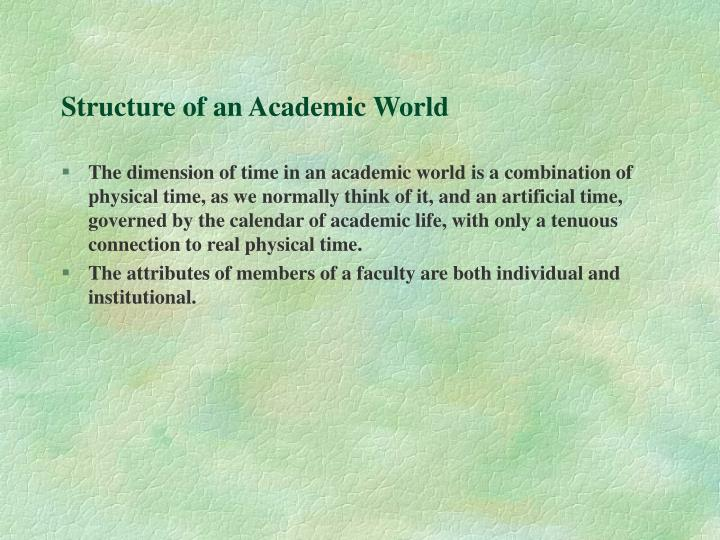 Structure of an Academic World