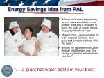 energy savings idea from pal