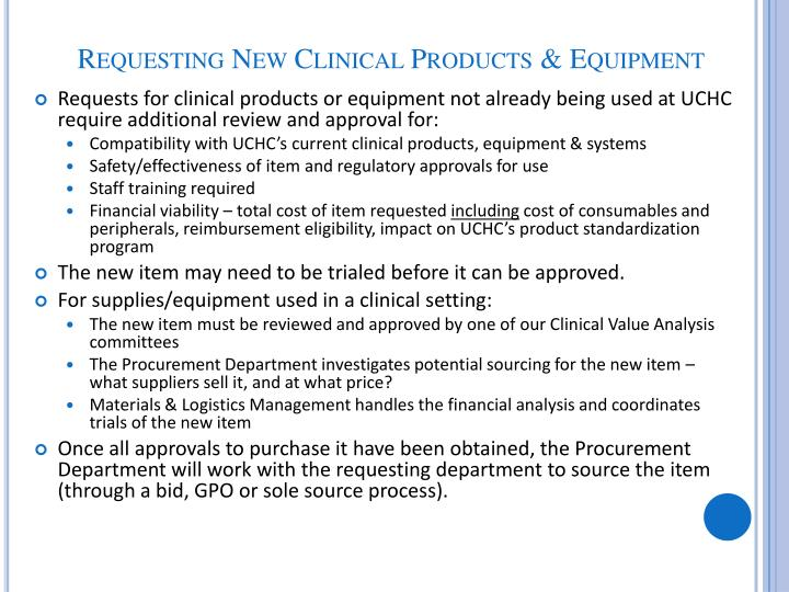 Requesting New Clinical Products & Equipment