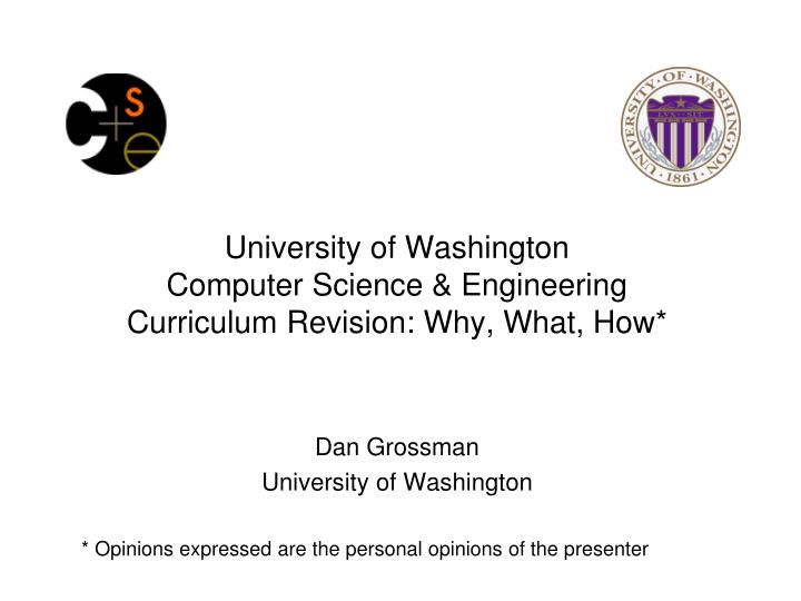 University of washington computer science engineering curriculum revision why what how