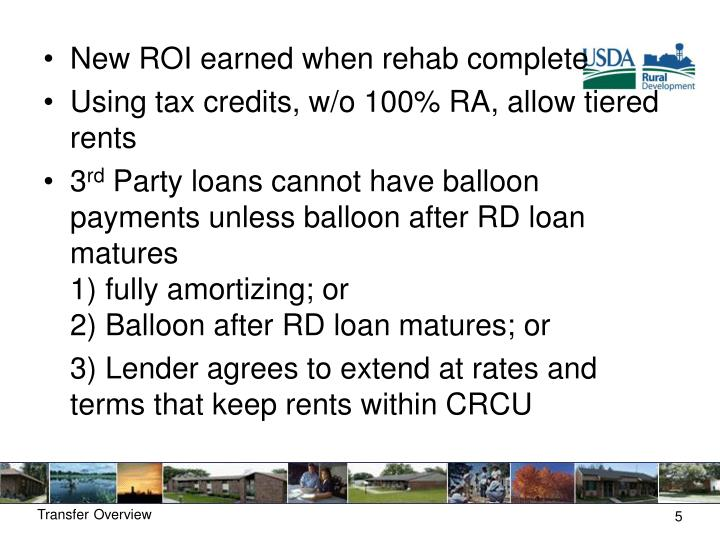 New ROI earned when rehab complete