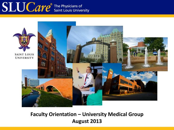 Faculty Orientation – University Medical Group