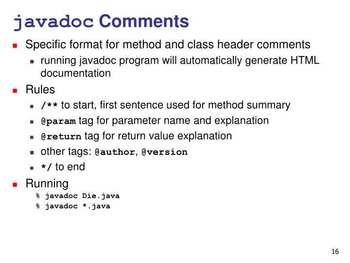 Specific format for method and class header comments