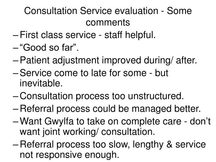 Consultation Service evaluation - Some comments