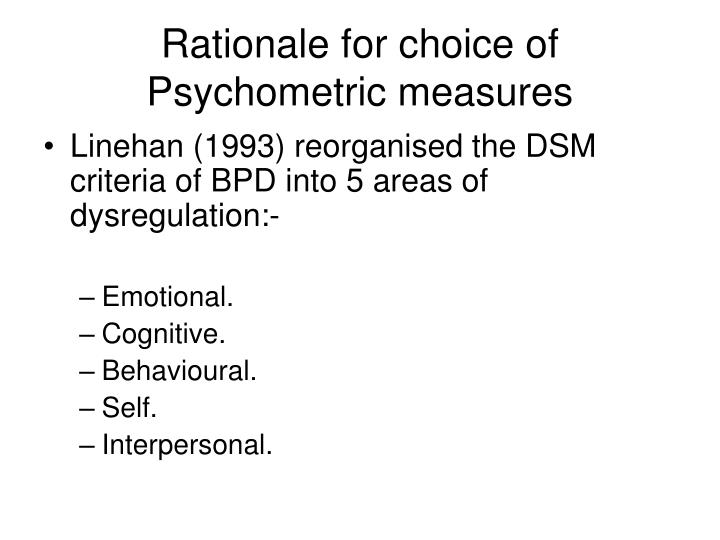 Rationale for choice of Psychometric measures