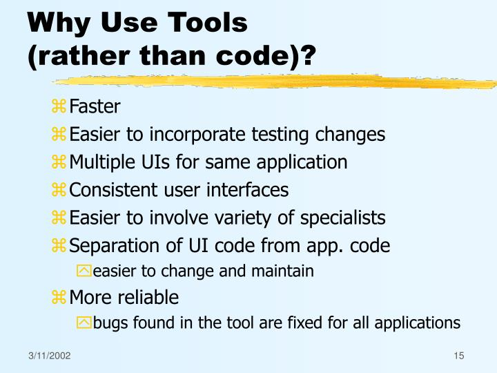 Why Use Tools