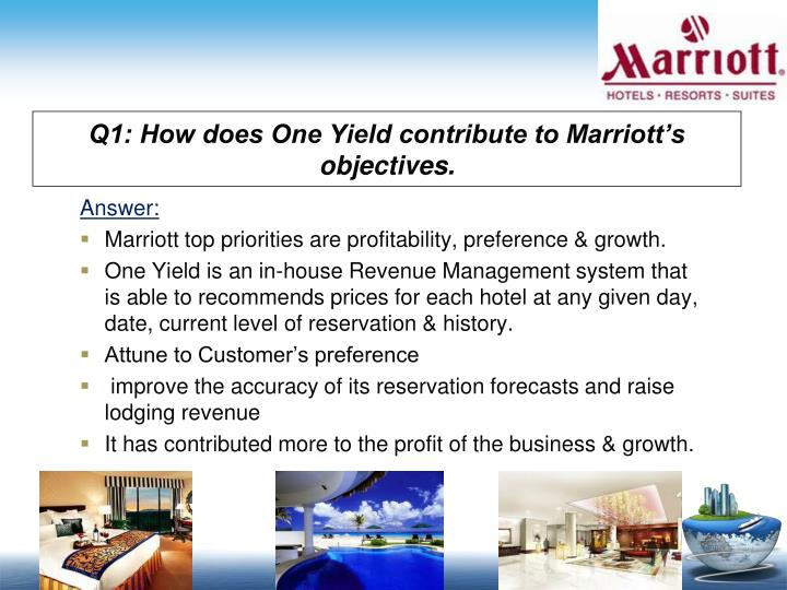 Q1: How does One Yield contribute to Marriott's objectives.