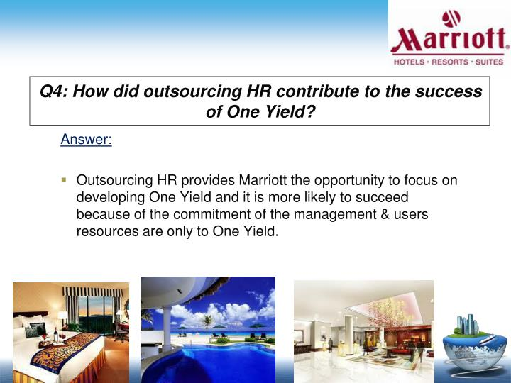 Q4: How did outsourcing HR contribute to the success of One Yield?