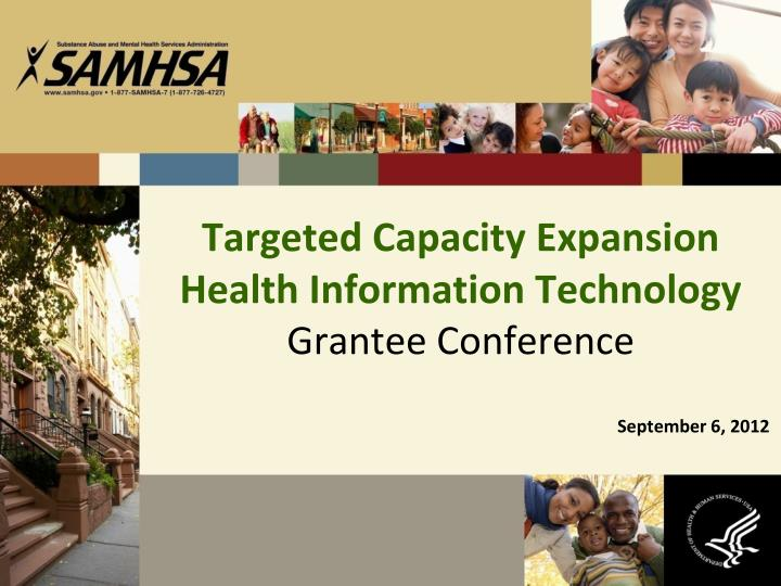 Targeted Capacity Expansion  Health Information Technology