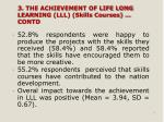 3 the achievement of life long learning lll skills courses contd