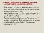 5 impact of attitude towards job work and life long learning contd