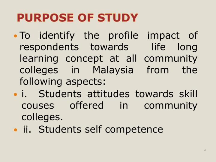 To identify the profile impact of respondents towards  life long learning concept at all community colleges in Malaysia from the following aspects: