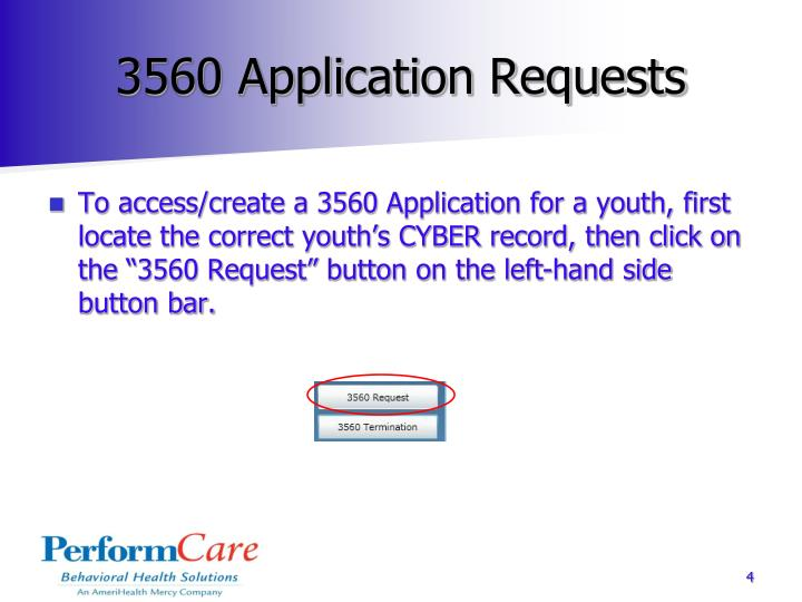 3560 Application Requests