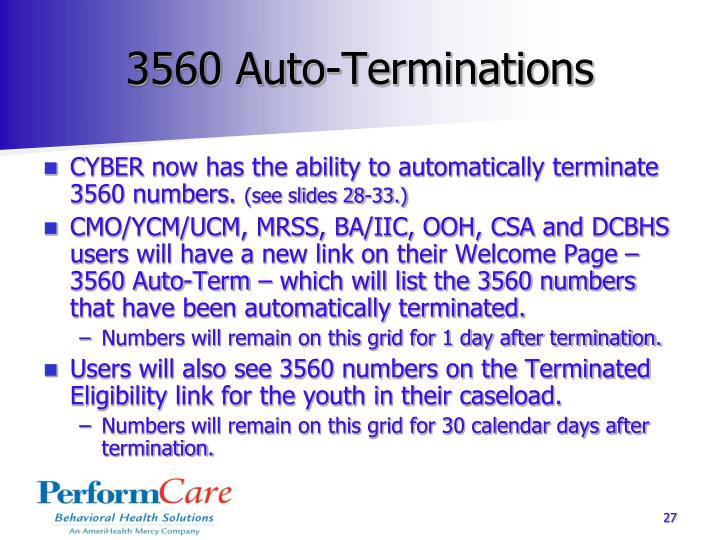 3560 Auto-Terminations