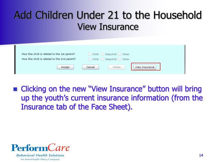 Add Children Under 21 to the Household
