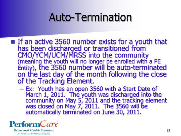 Auto-Termination