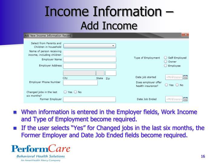 Income Information –