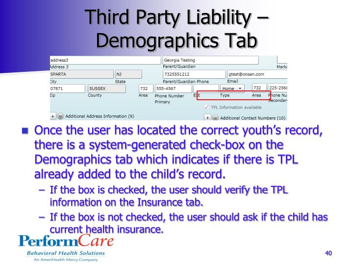 Third Party Liability – Demographics Tab