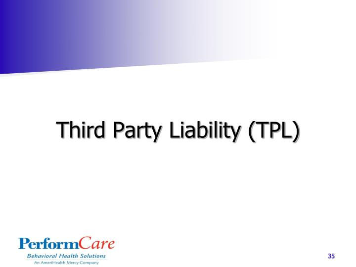 Third Party Liability (TPL)