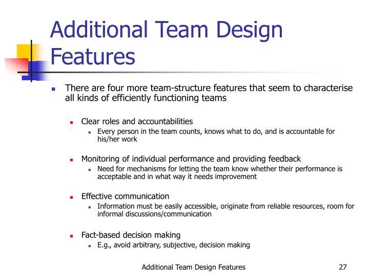 Additional Team Design Features