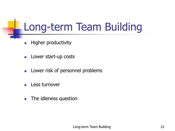 Long-term Team Building
