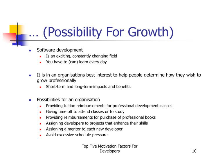 … (Possibility For Growth)