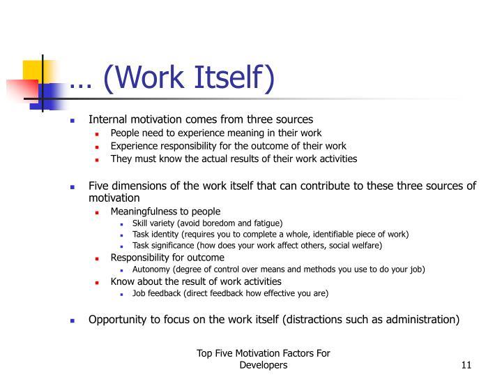 … (Work Itself)