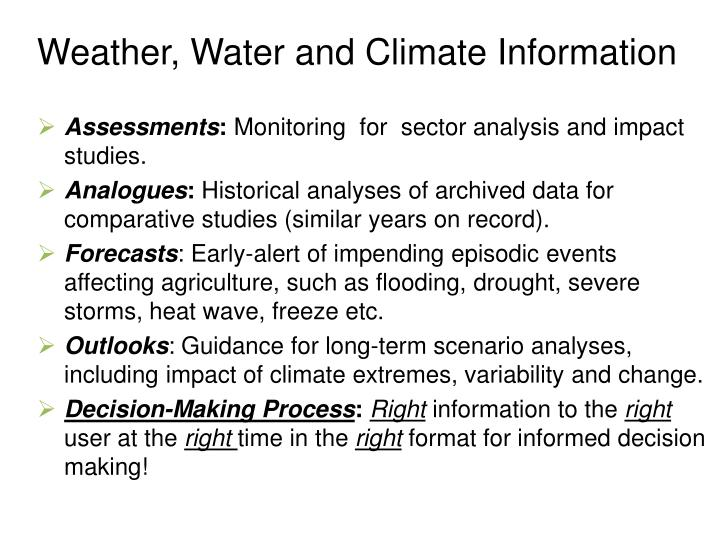 Weather, Water and Climate Information