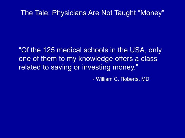 """The Tale: Physicians Are Not Taught """"Money"""""""