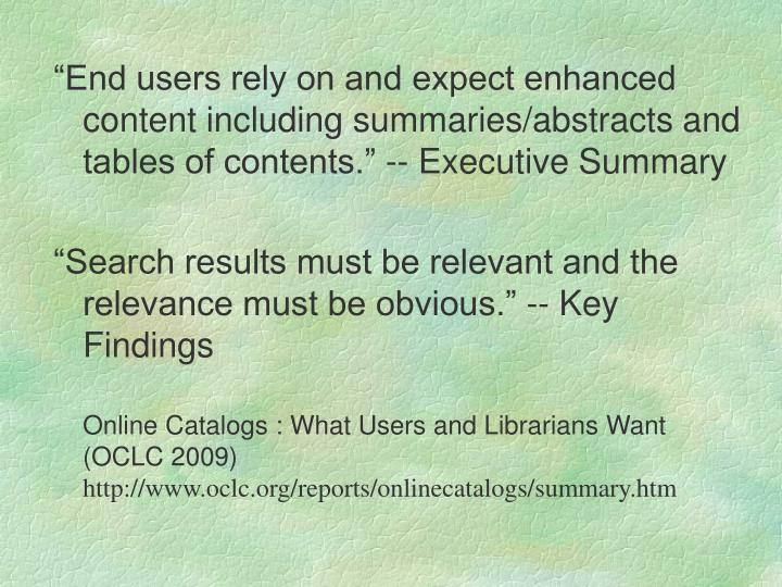 """End users rely on and expect enhanced content including summaries/abstracts and tables of content..."