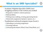 what is an ahd specialist