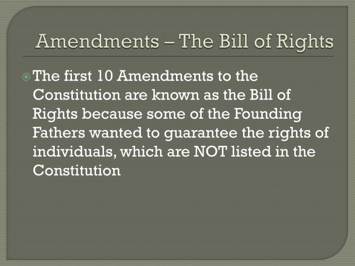 Amendments – The Bill of Rights