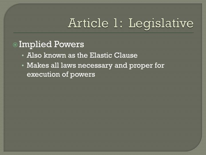 Article 1:  Legislative