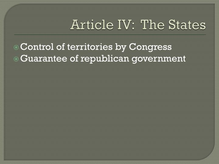 Article IV:  The States