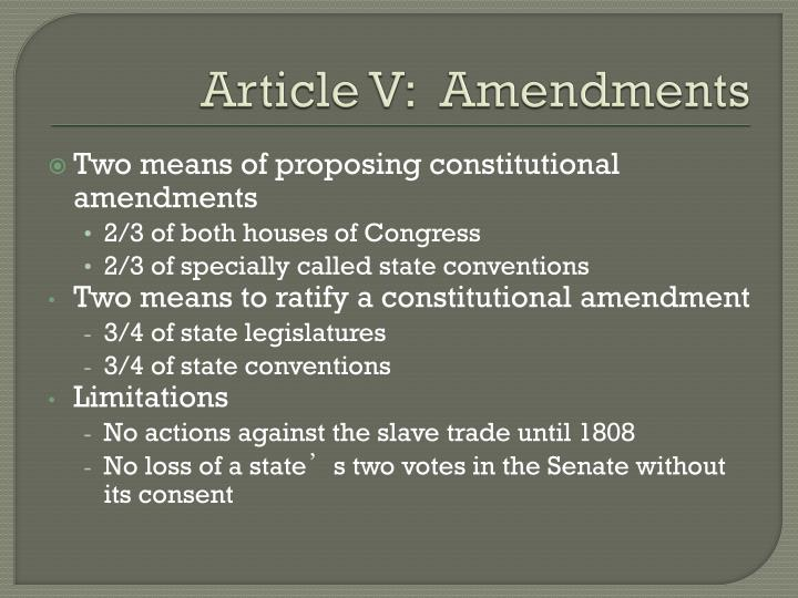 Article V:  Amendments