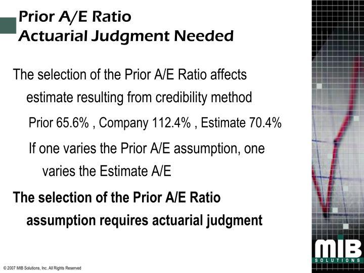 Prior A/E Ratio