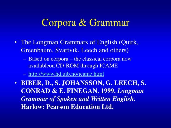 Corpora & Grammar