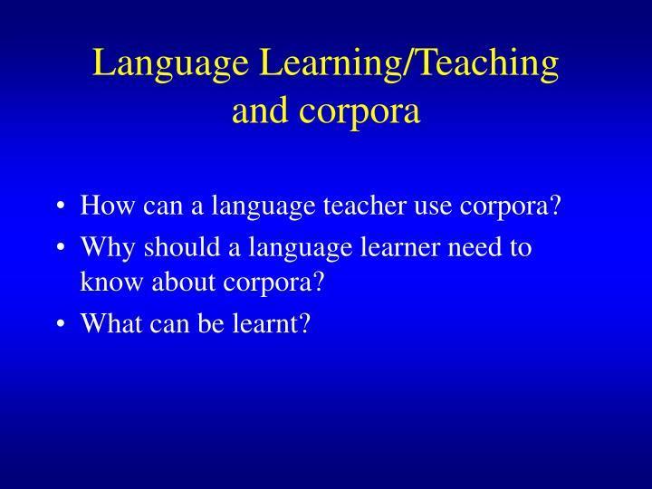 Language Learning/Teaching