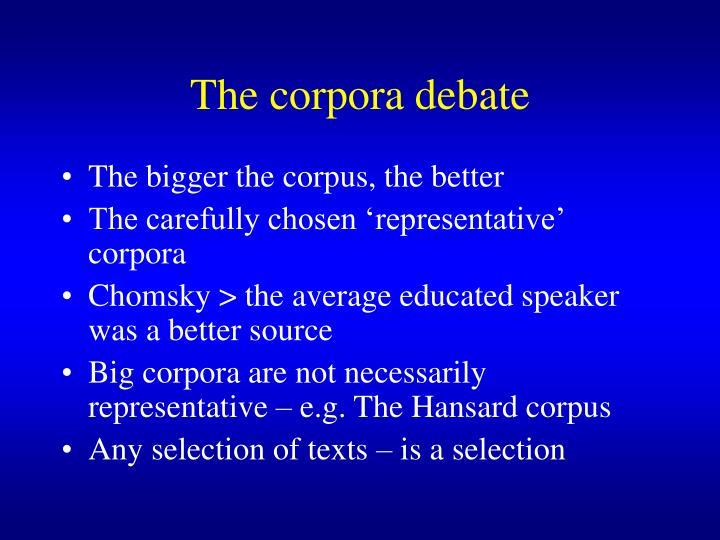 The corpora debate