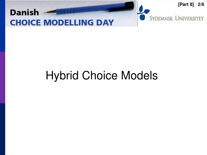Hybrid choice models