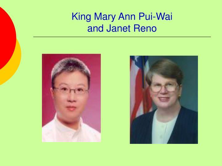 King Mary Ann Pui-Wai