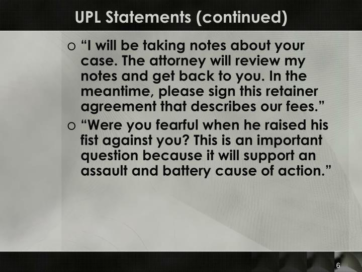 UPL Statements (continued)