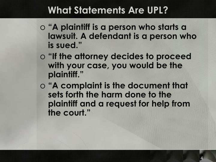 What Statements Are UPL?